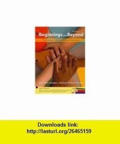 Cengage Advantage  Beginnings  Beyond Foundations in Early Childhood Education (9781111357375) Ann Miles Gordon, Kathryn Williams Browne , ISBN-10: 1111357374  , ISBN-13: 978-1111357375 ,  , tutorials , pdf , ebook , torrent , downloads , rapidshare , filesonic , hotfile , megaupload , fileserve