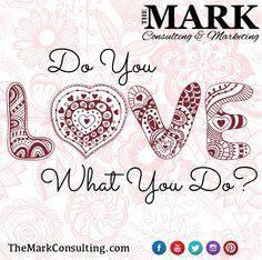 Do You Love What You Do ?