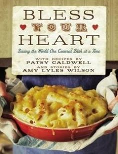 Bless Your Heart: Saving the World One Covered Dish at a Time free download by Patsy Caldwell Amy Lyles Wilson ISBN: 9781401600525 with BooksBob. Fast and free eBooks download.  The post Bless Your Heart: Saving the World One Covered Dish at a Time Free Download appeared first on Booksbob.com.