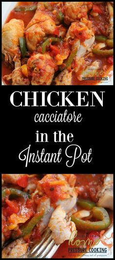 How to make chicken cacciatore in the Instant Pot - Home Pressure Cooking