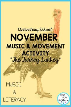 Thanksgiving Activity Song: 'The Turkey Lurkey': Actions and Literacy Activities, Music Education Activities, Library Activities, Movement Activities, Physical Education, Teaching Resources, Music Classroom Posters, Thanksgiving Activities, Holiday Activities, Thanksgiving Turkey