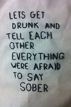 aesthetic, afraid, alternative, boy, couple, cross stitch, crush, cute, drunk, embroidered, embroidery, girl, grunge, high school, hipster, indie, love, night, pale, party, quote, secrets, shirt, sober, soft grunge, summer, teen, truth