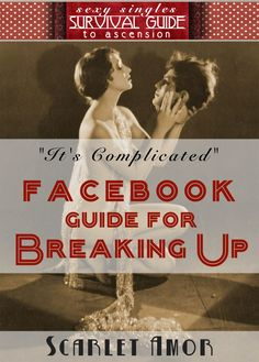 How to break up with someone on facebook? (read)?