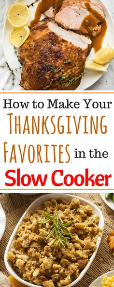 These are the best Thanksgiving recipes and are all slow cooker recipes! These easy crockpot meals ideas cover every traditional course of the meal. There are vegetable side dishes, appetizers, turkey, ham, stuffing, drinks AND dessert to save you time and effort as you can make ahead these delicious Thanksgiving foods!