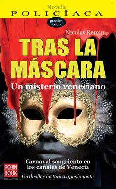 UN MISTERIO VENECIANO | Carnaval sangriento en los canales de Venecia