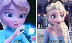 Elsa 'Are you ready?' little and grown ul