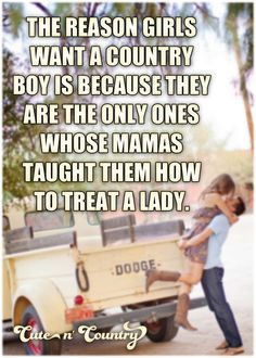 Cute n' Country Real Country Girls, Country Girl Life, Cute N Country, Country Girl Quotes, Country Music, Country Sayings, Country Relationships, Relationship Quotes, Cute Quotes