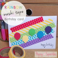 Rainbow Washi Tape Birthday card w/out the balloons