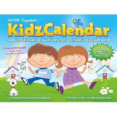 Kidz Calendar - UNDATED! A Fun Sticker Organizer for a Child's Busy World (Start using this Kids Calendar any time of the year!)