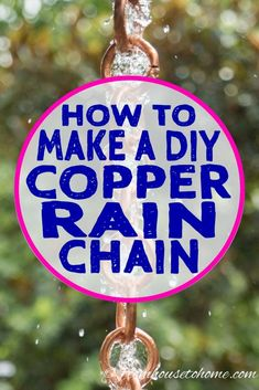 Love these DIY copper rain chain tutorials! Such simple projects that are functional and look like garden art. #DIYRainChain #CopperRainChain