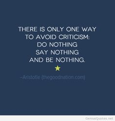 aristotle-quotes-criticism-do-nothing-say-nothing-be-nothing-inspirational-motivational