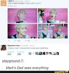 Papa Tuan is the overseer of all tyvm Got7 Meme, Got7 Funny, Got7 Jackson, Jackson Wang, Youngjae, Bambam, Raymond Tuan, Got7 Mark Tuan, Markson