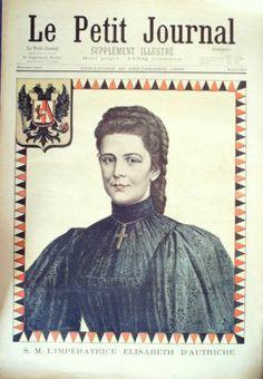 LE Petit Journal 1898 410 Assassinat Imperatrice Elisabeth D'Autriche -CLP☼66