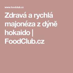 Zdravá a rychlá majonéza z dýně hokaido | FoodClub.cz