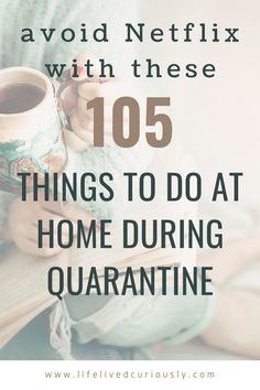 105 Things To Do At Home (that aren't Netflix) - - Don't let being stuck at home make you stir-crazy and anxious. Be productive and make the time go by faster with these 105 non-Netflix things to do at home! Things To Do Inside, Things To Do At Home, Fun Things, Random Things To Do, Things To Do On A Rainy Day, Fun Stuff To Do At Home, Summer Things, Free Things To Do, Things To Know