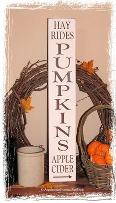 vertical wood signs | 256 Pumpkins Hay Rides Apple Cider - WOOD SIGN- Vertical Fall Rustic ...