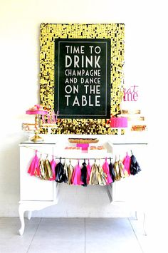 Time to drink champagne and dance on the table! Cool—and Grown-Up—Birthday Party Ideas From Pinterest | StyleCaster