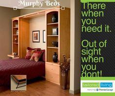 A Tailored Living Murphy Bed can turn any room in your home into an instant guest room. It's like adding a room, but at a fraction of the cost!