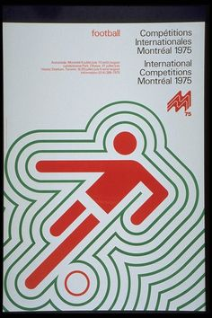 A 1975 poster advertising soccer/football at the 1976 Summer Olympics in Montreal.