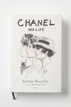 Coco Chanel's life illustrated by Karl Lagerfeld = a glamorous reader's dream