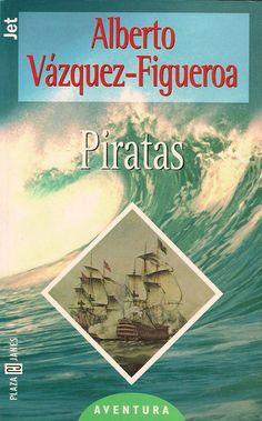 Piratas - Alberto Vázquez-Figueroa