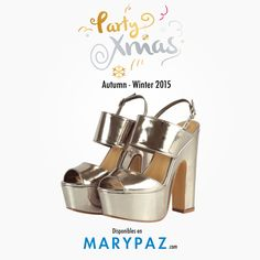 PARTY XMAS :¿ Tienes ya los zapatos perfectos para ir de fiesta ?  Conoce las sandalias más trendy de la colección AW/15 de MARYPAZ y...  ¡ que nada te pare estas navidades!  #merryxmas #happyxmas #xmastime #partyxmas  SANDALIA METALIZADA ►  http://www.marypaz.com/tienda-online/sandalia-de-tacon-y-plataforma-53474.html?sku=72380-35