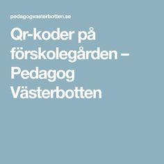 Qr-koder på förskolegården – Pedagog Västerbotten