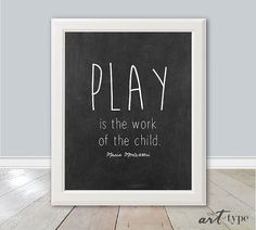 Education Montessori Quote Print Play is the Child's Work INSTANT DOWLOAD Printable Teacher Gift Classroom Homeschool Print - Informations About Bildung Monte Maria Montessori Quotes, Montessori Art, Montessori Education, Montessori Classroom, Homeschool Curriculum, Art Education, Texas Education, Child Education Quotes, Education Galaxy
