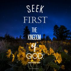 BIBLE QUOTE, BIBLE VERSE, SUNFLOWER, MATTHEW 6:63, THE WORD FOR THE DAY QUOTES