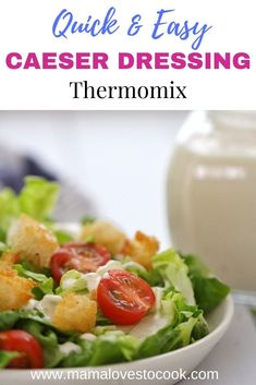 This quick and easy Thermomix Caesar Dressing is rich and creamy and is delicious smothered over lettuce leaves for the best Caesar Salad. You'll never need to buy a store bought bottle again once you've made this homemade dressing from scratch. #thermomixrecipes #saladdressing #saladrecipes