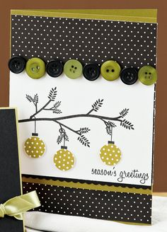 I like the ornaments hanging from the branch. Could use my Memory Box branch die cut for something like this