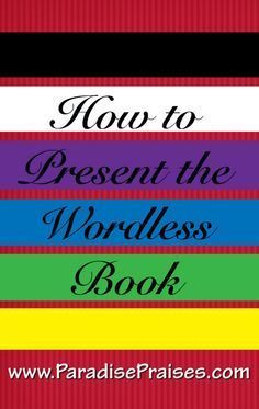 Teach the Gospel with a wordless book. Find instructions and a free printable for how to make a wordless book! A great and simple Gospel craft. Wordless Book, Bible Object Lessons, Bible Teachings, Sunday School Lessons, Bible For Kids, Kids Church, Church Ideas, Bible Stories, Teaching Kids