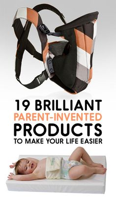 19 Brilliant Parent-Invented Products To Make Your Life Easier