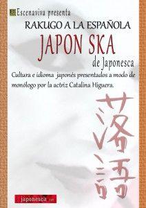"""Comedias Escenaviva y Japonesca presentan el monólogo sobre Japón """"JAPON SKA""""."""