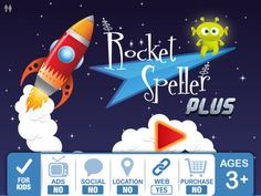 "Rocket Speller PLUS ($2.99) - Promotes recognition of letter names & sounds (including vowel and consonant blends) and demonstrates how these combine to form words - Goes beyond standard phonics apps by grouping trickier letter blends (e.g. ""ai"" and ""ph"" so kids can learn to spell words like, ""dolphin"" and ""stairs"". - 5 levels of difficulty engage children at different stages of development - 450+ simple and complex words (including some Dolch words)"