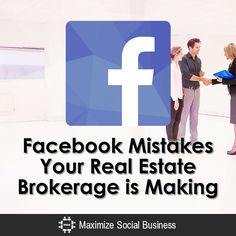 Facebook Mistakes Your Real Estate Brokerage is Making
