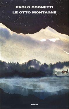 Ho cominciato a scrivere Le otto montagne  un giorno di giugno del 2014, scendendo con il mio amico montanaro per una gola che chiamano Val...