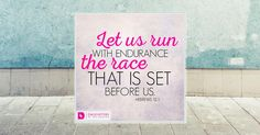 """""""Let us run with endurance the race that is set before us."""" - Hebrews 12:1 When we are going through something difficult, we shine the brightest when we endure through it. It's our endurance that helps us to keep pressing through painful seasons of life. We will have trouble, but we don't have to be afraid because the Lord is with us. How do we endure this life journey without giving up?..."""