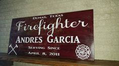 Check out this item in my Etsy shop https://www.etsy.com/listing/456135858/firefighter-plank-sign-handpainted