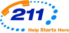 """DIAL 211 when you need help!   """"2-1-1 provides free and confidential information and referral. Call 2-1-1 for help with food, housing, employment, health care, counseling and more."""""""