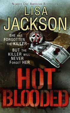 Buy Hot Blooded by Lisa Jackson from Boomerang Books, Australia's Online Independent Bookstore I Love Books, New Books, Good Books, Books To Read, Lisa Jackson Books, Boomerang Books, Mystery Books, Mystery Series, Book Authors