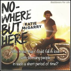 Nowhere But Here (Thunder Road #1) by Katie McGarry – an absorbing, fast-paced, intriguing read ♥ (Click to read my review) #quote
