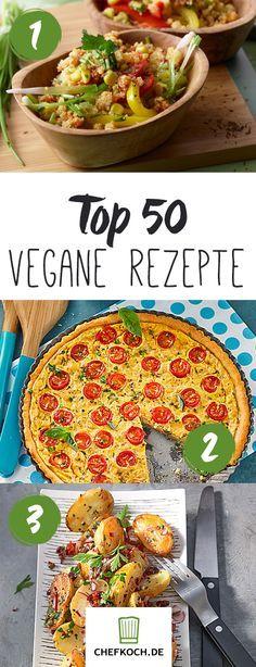 Top 50: Leckere vegane Hauptgerichte