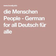 die Menschen People - German for all Deutsch für alle