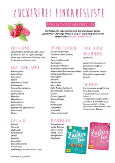 My sugar-free shopping list - as a printable (PDF file) for you. So that you get through the 40 day challenge! Sugar-free shopping list {PDF file for printing} - Project: Live healthy Diet And Nutrition, Holistic Nutrition, Clean Baking Pans, Cure Diabetes, Clean Eating Diet, Health Challenge, Cleaning Hacks, Diy Hacks, Sugar Free