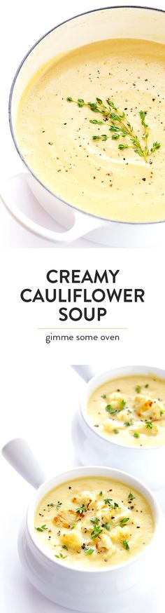 This Creamy Cauliflower Soup recipe is comfort food you can feel GOOD about. It's made with healthier ingredients, it's quick and easy to make, and it is so comforting and tasty. | http://gimmesomeoven.com (Vegan | Gluten-Free)