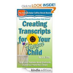 10 Free Kindle Books: Creating Transcripts for Your Unique Child: HelpYour Homeschool Graduate Stand Out from the Crowd, plus more! Homeschool Transcripts, Homeschool Books, Homeschool High School, Teaching Plan, Teaching Methods, Find A College, Broken Book, Writing Courses, Home Schooling