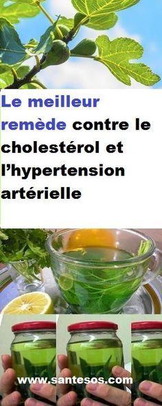 Le meilleur remède contre le cholestérol et l'hypertension artérielle