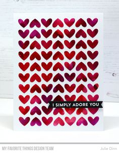 Stamps: From the Heart  Die-namics: Full of Heart, Hearts in a Row - Vertical    Julie Dinn  #mftstamps