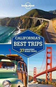 Lonely Planet California's Best Trips Regional Guide